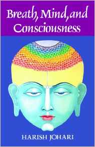 Breath mind consciousness vedic healing for Ayurvedic healing cuisine harish johari